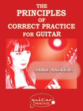 ANDREAS Jamie, The Principles of Correct Practice for Guitar